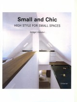 UdA Casa Marcante_Small and Chics, High Style for small spaces_Spagna 2007